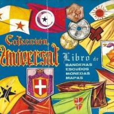 Coleccionismo Álbumes: ANTIGUO ALBUM COLECCION UNIVERSAL LIBRO DE BANDERAS ESCUDOS MONEDAS Y MAPAS FALTAN 2 CROMOS DE 384. Lote 221948583