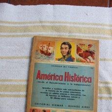 Coleccionismo Álbumes: COLECCION MIS FIGURITAS : AMERICA HISTORICA; EDITORIAL SIGMAR. Lote 221954072