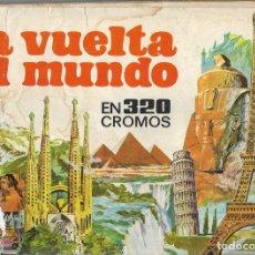 Coleccionismo Álbumes: LA VUELTA AL MUNDO EN 320 CROMOS. ED. BRUGUERA. Lote 48828067