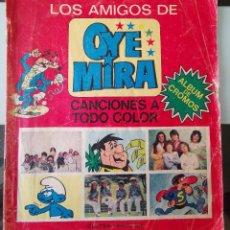 Coleccionismo Álbumes: ALBUM CROMOS LOS AMIGOS DE OYE MIRA CANCIONES COLOR BELTER BRUGUERA OYEMIRA MORTADELO CON 68 CROMOS. Lote 223003808
