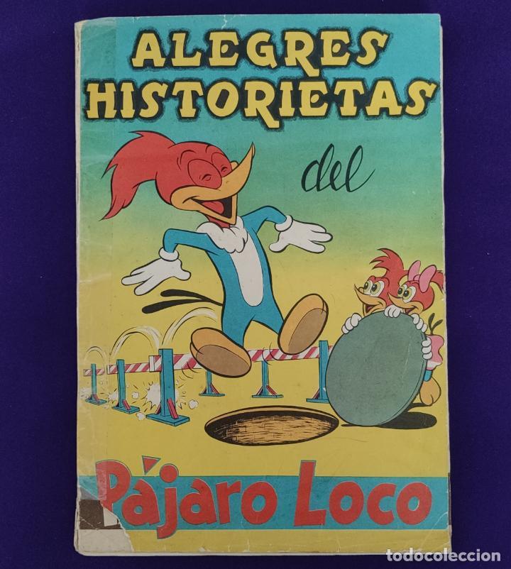 ALBUM DE CROMOS INCOMPLETO. ALEGRES HISTORIETAS DEL PAJARO LOCO. FALTAN 5 CROMOS DE 200. FHER. 1957. (Coleccionismo - Cromos y Álbumes - Álbumes Incompletos)