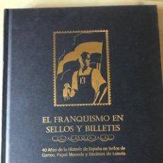 Coleccionismo Álbumes: EL FRANQUISMO EN SELLOS Y BILLETES, ED. EL MUNDO. Lote 223669563