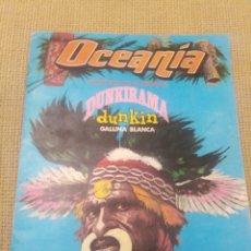 Coleccionismo Álbumes: ALBUM OCEANÍA DUNKIRAMA. Lote 227641200