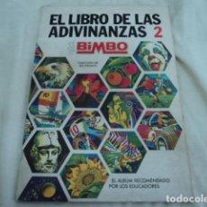 Coleccionismo Álbumes: ANTIGUO ALBUM DE CROMOS EL LIBRO DE LAS ADIVINANZAS NUMERO 2 DE BIMBO INCOMPLETO. Lote 229839500
