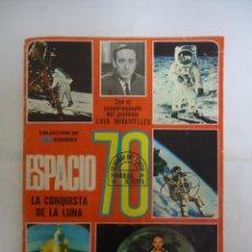 Coleccionismo Álbumes: ALBUM DE CROMOS INCOMPLETO ESPACIO 70 LA CONQUISTA DE LA LUNA.. Lote 234800440