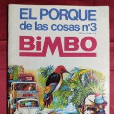 Coleccionismo Álbumes: ALBUM DE CROMOS INCOMPLETO. EL PORQUE DE LAS COSAS Nº 3. BIMBO. 1973. Lote 235514635