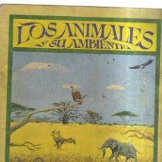 Coleccionismo Álbumes: ALBUM LOS ANIMALES Y SU AMBIENTE MUNDO FANTASTICO. Lote 236141865