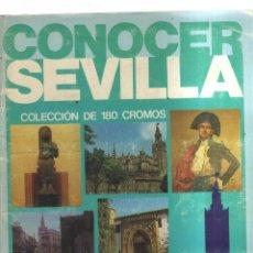 Coleccionismo Álbumes: ALBUM CONOCER SEVILLA COMPLETO. Lote 236364850