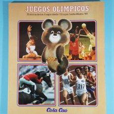 Coleccionismo Álbumes: ALBUM HISTORIA DE LOS JUEGOS OLIMPICOS DESDE OLIMPIA A MOSCU 80, COLA CAO, NUEVO Y VACIO. Lote 243874155