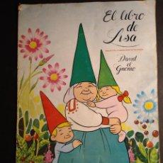 Coleccionismo Álbumes: EL LIBRO DE LISA (DAVID EL GNOMO). Lote 245784905