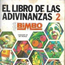 Coleccionismo Álbumes: EL LIBRO DE LAS ADIVINANZAS 2 DE BIMBO CON 250 CROMOS. Lote 247192260