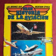 Coleccionismo Álbumes: ALBUM DE CROMOS INCOMPLETO. GRAN HISTORIA DE LA AVIACION. SARPE 1985. FALTAN 35 CROMOS. Lote 278446053