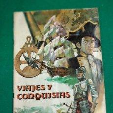 Coleccionismo Álbumes: ALBUM VIAJES Y CONQUISTAS DE EDITORIAL LUIS ROMERO. FALTAN 24 CROMOS DE 264.. Lote 250153905