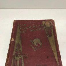 Coleccionismo Álbumes: ALBUM LAS MARAVILLAS DEL MUNDO NESTLÉ 1932 ALBUME CASI COMPLETO: TIENE 459 CROMOS PEGADOS DE 480. F. Lote 252159790