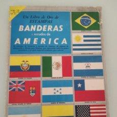 Coleccionismo Álbumes: ALBUM DE CROMOS ANTIGUO BANDERAS Y ESCUDOS DE AMERICA. Lote 257492090