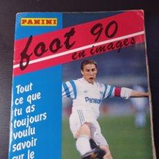 Coleccionismo Álbumes: FOOT 90 EN IMAGES. PANINI LIGUE 1 (LIGA FRANCESA). Lote 258871330