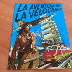 Coleccionismo Álbumes: LA AVENTURA DE LA VELOCIDAD ALBUM DIFUSORA CULTURA . EXCELENTE ESTADO (COIB119). Lote 261275615