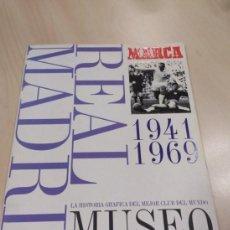 Coleccionismo Álbumes: MUSEO BLANCO REAL MADRID. MARCA. 1941-1969. Lote 261781100