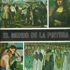 Coleccionismo Álbumes: EL MUNDO DE LA PINTURA - DIFUSORA DE CULTURA S.A.. Lote 262029495