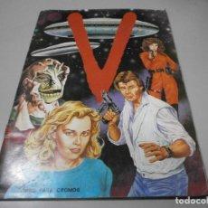 Coleccionismo Álbumes: ALBUM SERIE V LOS VISITANTES AÑO 1984 A FALTA DE 80 CROMOS. Lote 263003325