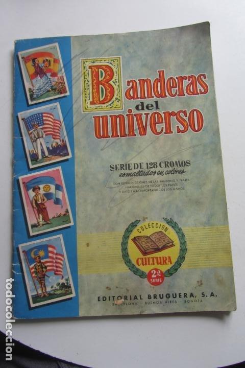 ÁLBUM DE CROMOS - BANDERAS DEL UNIVERSO - EDITORIAL BRUGUERA FALTAN 41 DE 128 AÑO 1956. ARX99 (Coleccionismo - Cromos y Álbumes - Álbumes Incompletos)