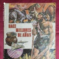 Coleccionismo Álbumes: ALBUM DE CROMOS INCOMPLETO. ÁLBUM HACE MILLONES DE AÑOS. RUIZ ROMERO. FALTAN 43 CROMOS 1971. Lote 278446048