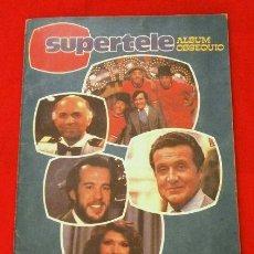 Coleccionismo Álbumes: SUPERTELE (1981) ALBUM CASI COMPLETO (DIFICIL) FALTAN 8 CROMOS - GENTE DE LA TELE, TP, PRONTO TV. Lote 265771594