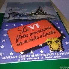 Coleccionismo Álbumes: ANTIGUO ÁLBUM CROMOS. LA VI FLOTA AMERICANA. RUIZ ROMERO VISITA ESPAÑA. CON 91 CROMOS DE 104. Lote 268916844