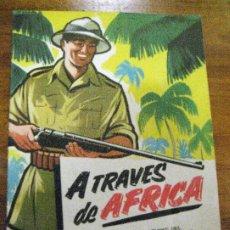 Coleccionismo Álbumes: ALBUM DE CROMOS ATRAVES DE AFRICA . CHOCOLATES BATANGA Nº 1 INCOMPLETO 31 CROMOS. Lote 270392243