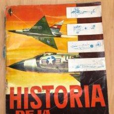 Coleccionismo Álbumes: ALBUM CROMOS HISTORIA DE LA AVIACION. EDICIONES TORAY, 1963. INCOMPLETO. FALTAN 10 CROMOS. Lote 278328598