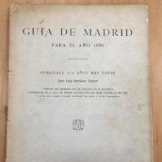 Coleccionismo Álbumes: GUIA DE MADRID PARA AÑO 1656. PUBLICALA 270 AÑOS MAS TARDE DON LUIS MARTINEZ KLEISER. 1926. Lote 278329068