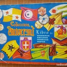 Coleccionismo Álbumes: ALBUM DE CROMOS EL LIBRO DE LAS BANDERAS ESCUDOS MONEDAS COLECCION UNIVERSAL INCOMPLETO. Lote 287730443