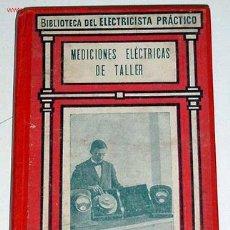 Antigüedades: MEDICIONES ELECTRICAS DE TALLER - EUGENIO FERRER DALMAU. Lote 18987646