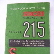 Antigüedades: MANUAL DE INSTRUCCIONES SINGER 215 (EN ALEMAN). Lote 23155333