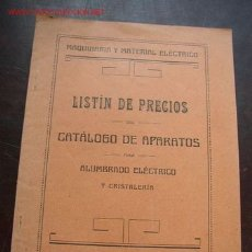 Antigüedades: -LISTÍN DE PRECIOS DEL CATÁLOGO DE APARATOS PARA ALUMBRADO ELÉCTRICO Y CRISTALERÍA-VOGEL Y MATAS. Lote 25637295