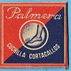 Antiguidades: HOJA DE AFEITAR. PALMERA. CUCHILLA CORTACALLOS CORTA CALLOS. ESPAÑOLA.. Lote 195812320
