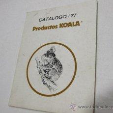 Antigüedades: VIGO - KOALA CATALOGO DE PRODUCTOS FERRETERIA 1977 - EN EL CAMINO DEL CARAMUXO DE VIGO. Lote 25778998