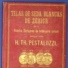 Antigüedades: TELAS DE SEDA BLANCAS DE ZURICH. PARA FÁBRICAS DE HARINA. REPRES. PARA ESPAÑA, PUNTÍ Y LLOBET, BCN.. Lote 43330692