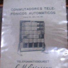 Teléfonos: LIBRO DE CONMUTADORES TELEFONICOS AUTOMATICOS -TELEFONAKTIEBOLAGET-L.M.ERICSSON-1931. Lote 20477670