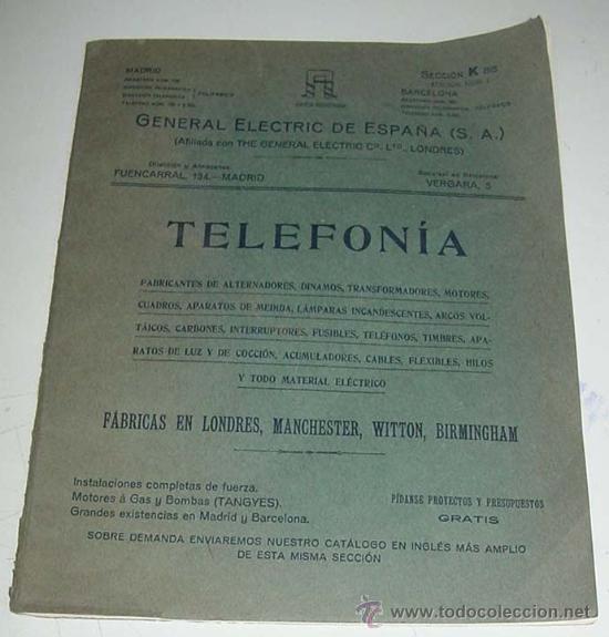 ANTIGUO Y EXCEPCIONAL DE CATALOGO DE TELEFONIA, TELEFONOS . DE LA GENERAL ELECTRIC DE ESPAÑA, PRINCI (Antigüedades - Técnicas - Teléfonos Antiguos)