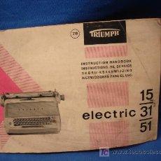 Antigüedades: -MANUAL DE INSTRUCCIONES MÁQUINA DE ESCRIBIR TRIUMPH ELECTRIC 15/31/51. Lote 20674532
