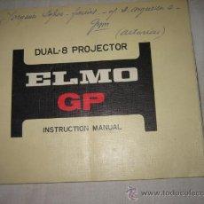 Antigüedades: ELMO GP DUAL -8 PROJECTOR MANUAL DE INSTRUCCIONES. Lote 15866498