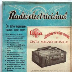 Antigüedades: REVISTA ANTIGUA DE RADIO RADIOELECTRICIDAD Nº 134 MAYO 1950, MUY CURIOSA, ESQUEMAS, ANUNCIOS.... Lote 26935156