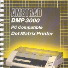 Antigüedades: IMPRESORA AMSTRAD DMP 3000, USER INSTRUCTIONS, EN INGLES. Lote 16365386