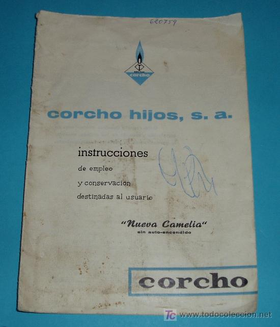 INSTRUCCIONES COCINA CAMELIA. CORCHO HIJOS, S.A. (Antigüedades - Técnicas - Varios)