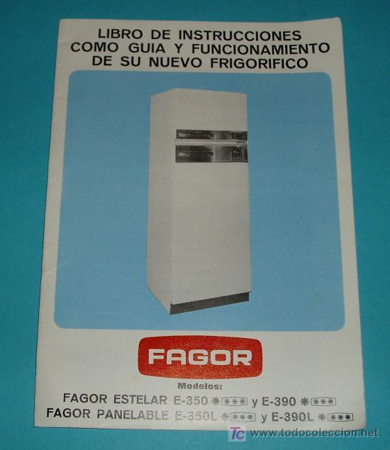INSTRUCCIONES FRIGORÍFICO FAGOR (Antigüedades - Técnicas - Varios)