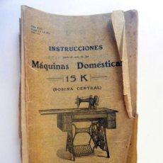 Antigüedades: SINGER INSTRUCCIONES PARA MÁQUINAS DOMÉSTICAS 15K 1906. Lote 24842564