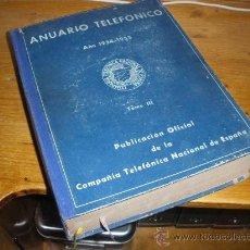Teléfonos: ANUARIO TELEFONICO 1954 1955 TOMO III.. Lote 21125642