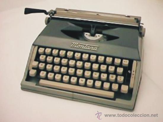 MÁQUINA DE ESCRIBIR MONTANA (Antigüedades - Técnicas - Máquinas de Escribir Antiguas - Otras)