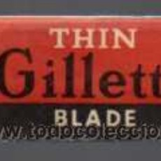 Antigüedades: ANTIGUA HOJA DE AFEITAR - THIN GILLETTE BLADE - MADE IN ENGLAND. Lote 27321187